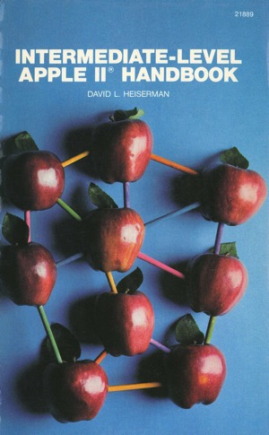 Heiserman 1983 intermediate level apple ii handbook