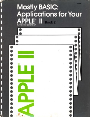Berenbon 1981 mostly basic applications for your apple ii book 2